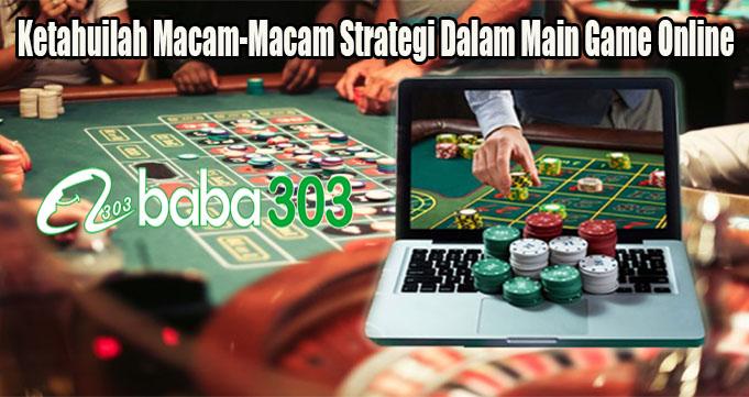 Ketahuilah Macam-Macam Strategi Dalam Main Game Online